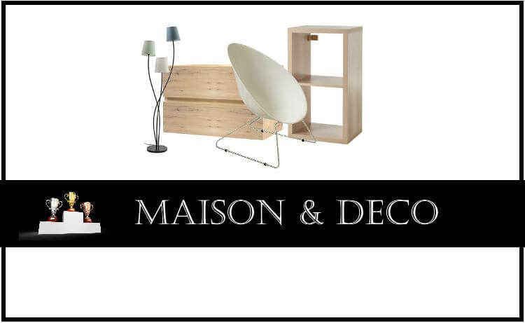 Comparatif : Maison & Décoration