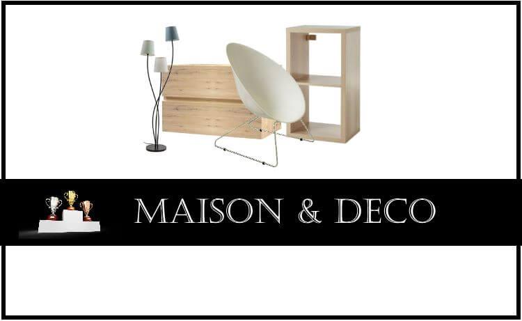 Comparatif : Maison & Décoration